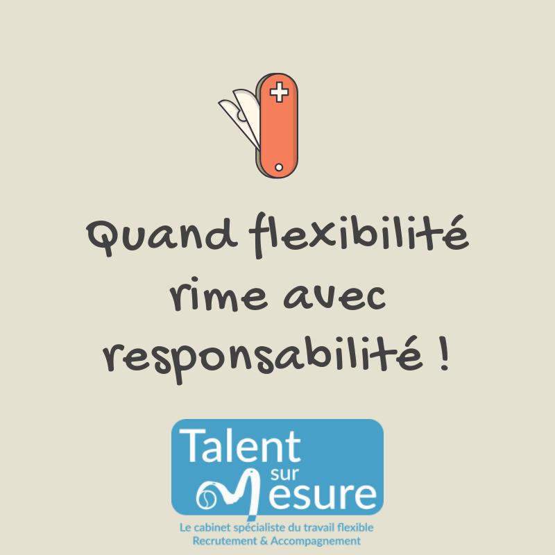 Quand flexibilité rime avec responsabilité !